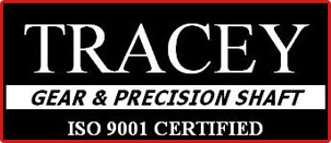 Tracey Gear & Precision Shaft | ISO 9001 Certified